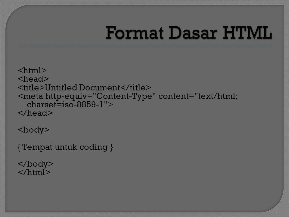 Untitled Document { Tempat untuk coding }