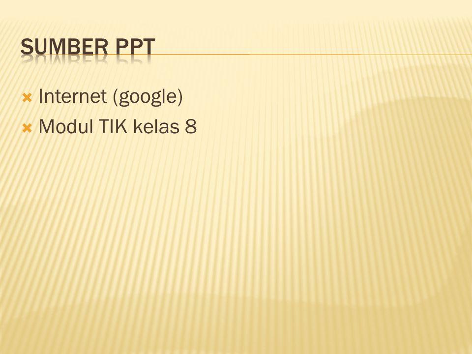  Internet (google)  Modul TIK kelas 8