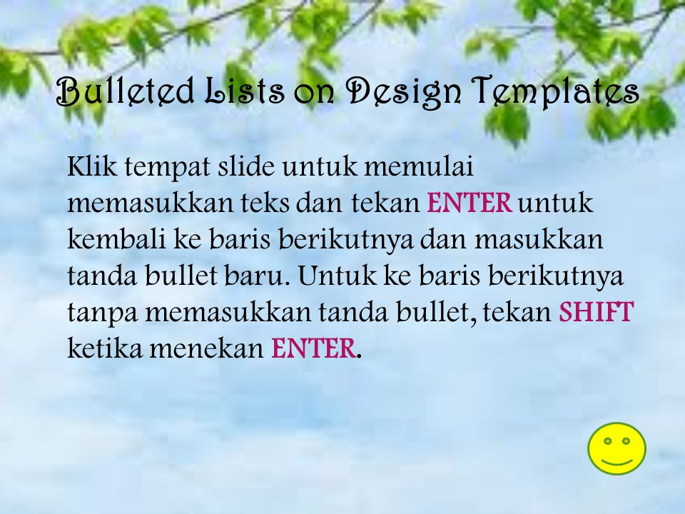 Bulleted list on design templates Daftar tanda bullet pada kotak teks Daftar nomor Bulleted list