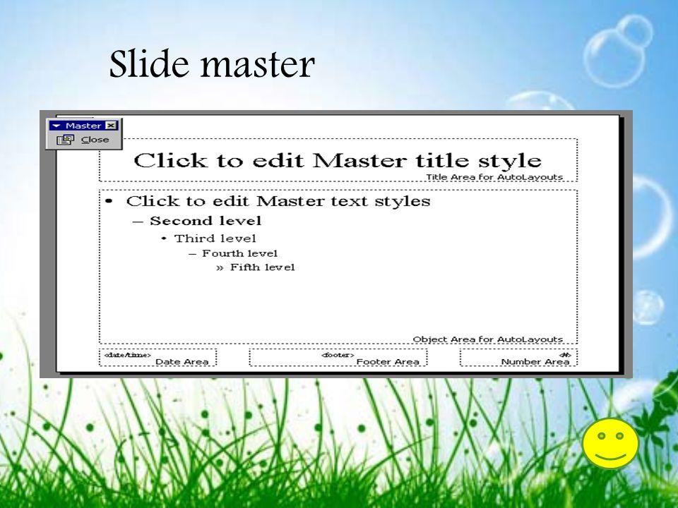Slide Master 1.Pilih View|Master|Slide Master dari menu bar. 2.Format master slide hanya jika format slide biasa dengan format teks, format daftar, me