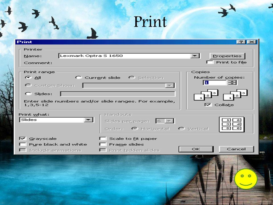 Print Pilih File|Print dari menu bar untuk mencetak presentation. Print range - Pilih All untuk mencetak semua slide dalam presentasi, Current slide u