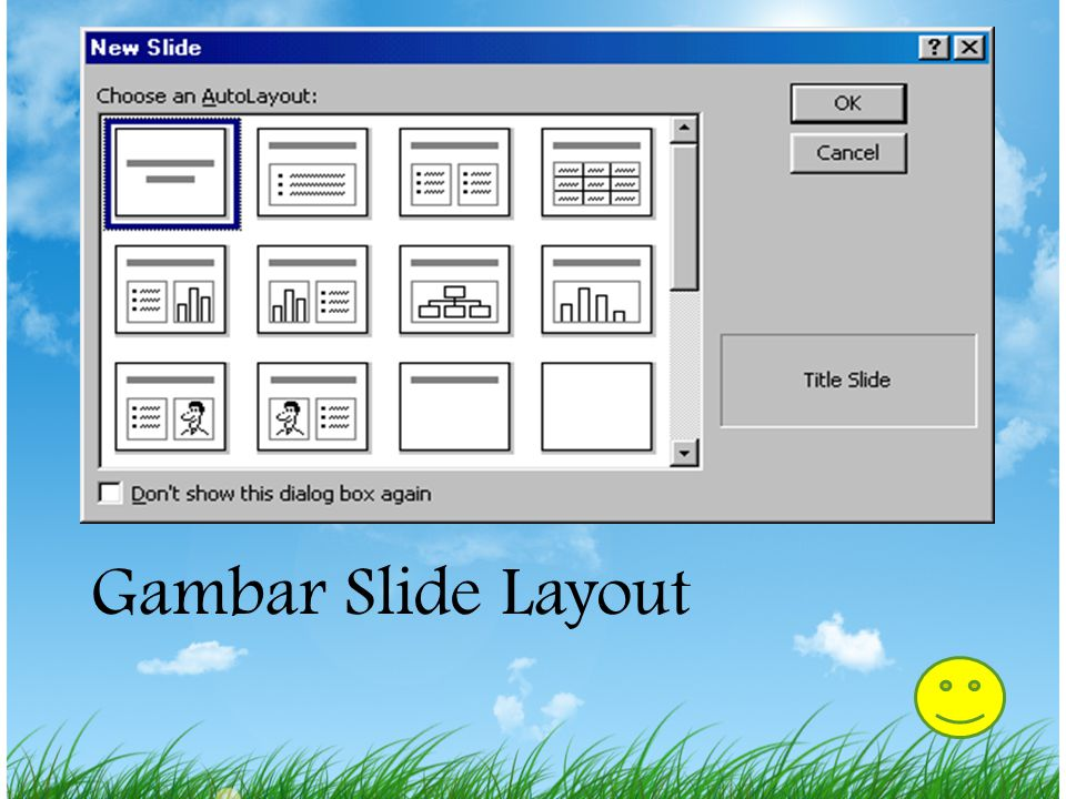 Mengubah Slide Layout Pilih Format|Slide layout dari menu bar. Pilih salah satu gambar image klik Apply. Seperti pada gambar ini: