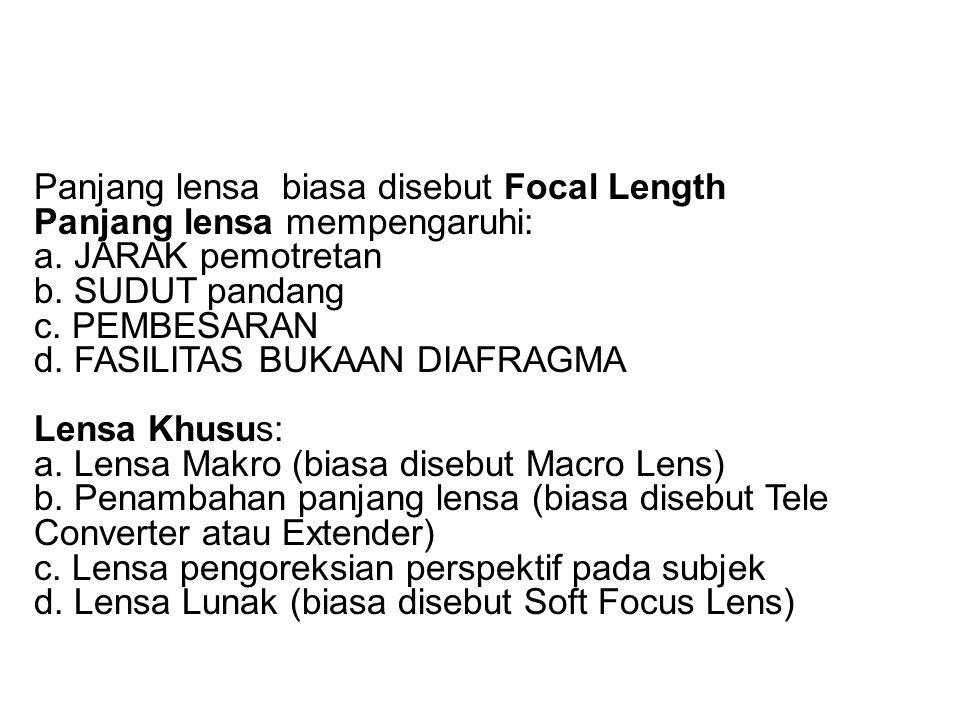 Macam-macam lensa •Lensa Standar.Lensa ini disebut juga lensa normal.
