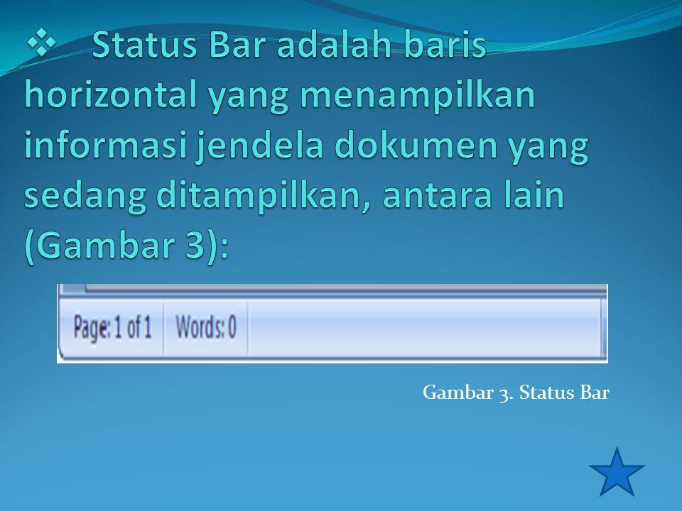Gambar 3. Status Bar