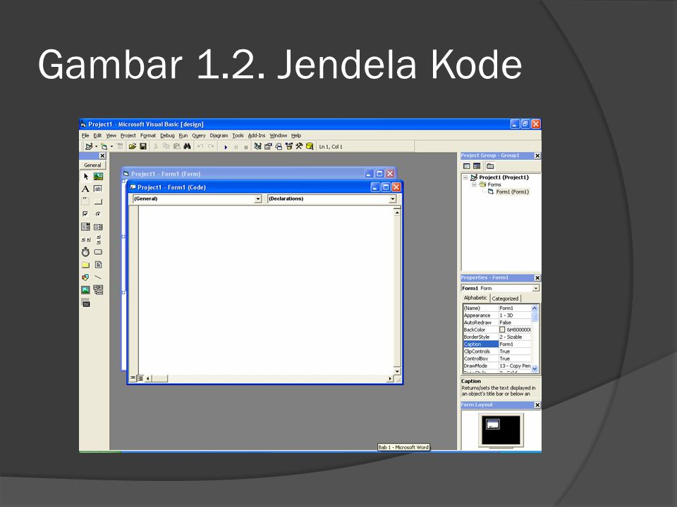 Gambar 1.2. Jendela Kode