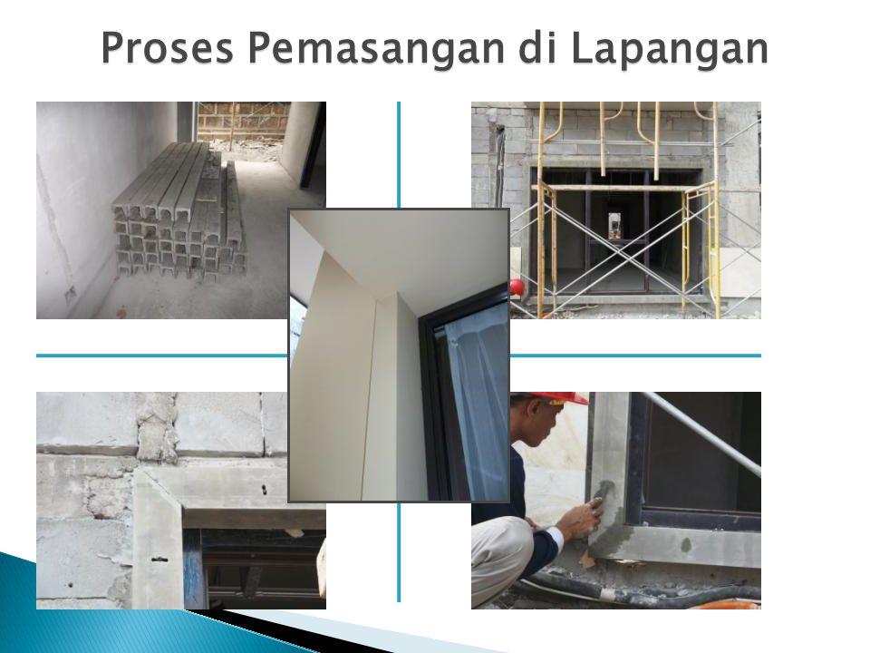 Proses Pemasangan di Lapangan
