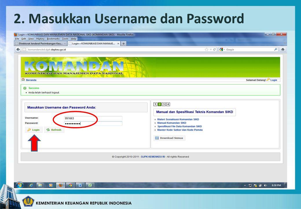 2. Masukkan Username dan Password