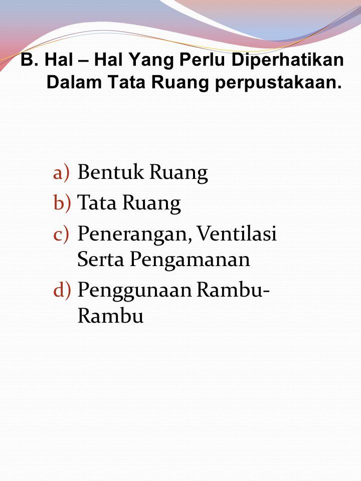 c.Tata Ruang Perpustakaan SD Negeri 7 Mataram a).