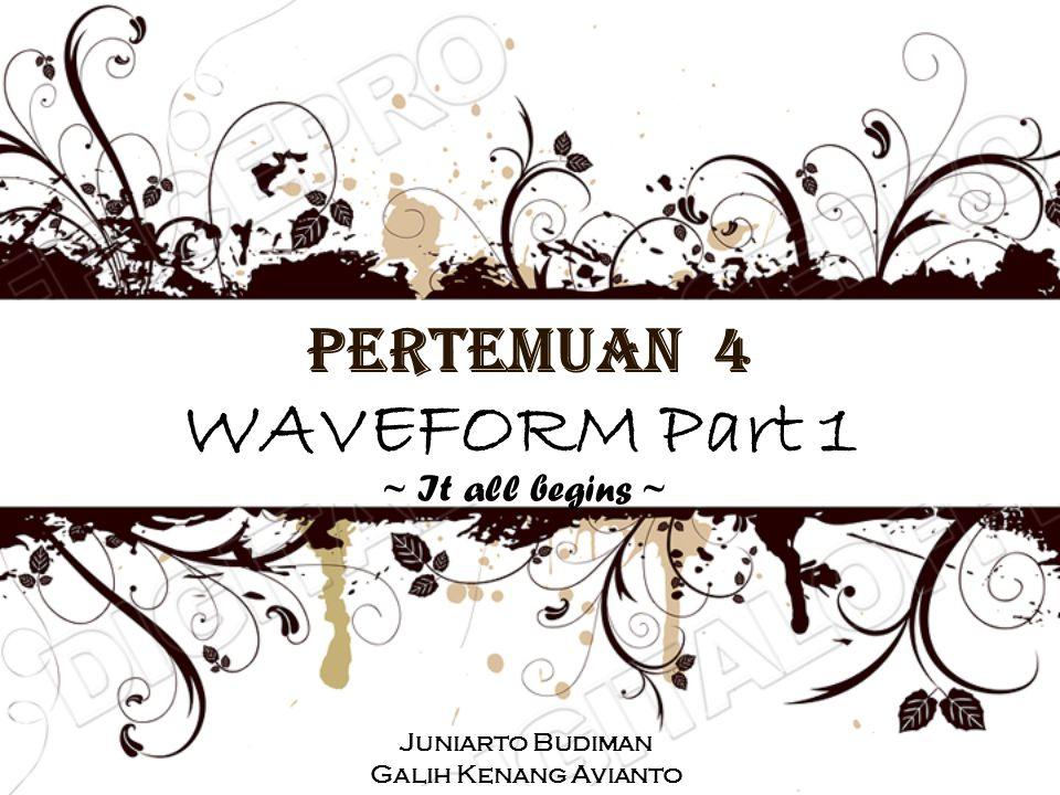•Menjelaskan langkah-langkah : –membuat dan menyunting waveform –menambah sinyal –melakukan simulasi persamaan Boolean –melakukan simulasi persamaan Boolean secara kontinu •Menjelaskan cara-cara mengkonversi diagram waktu ke dalam file gambar