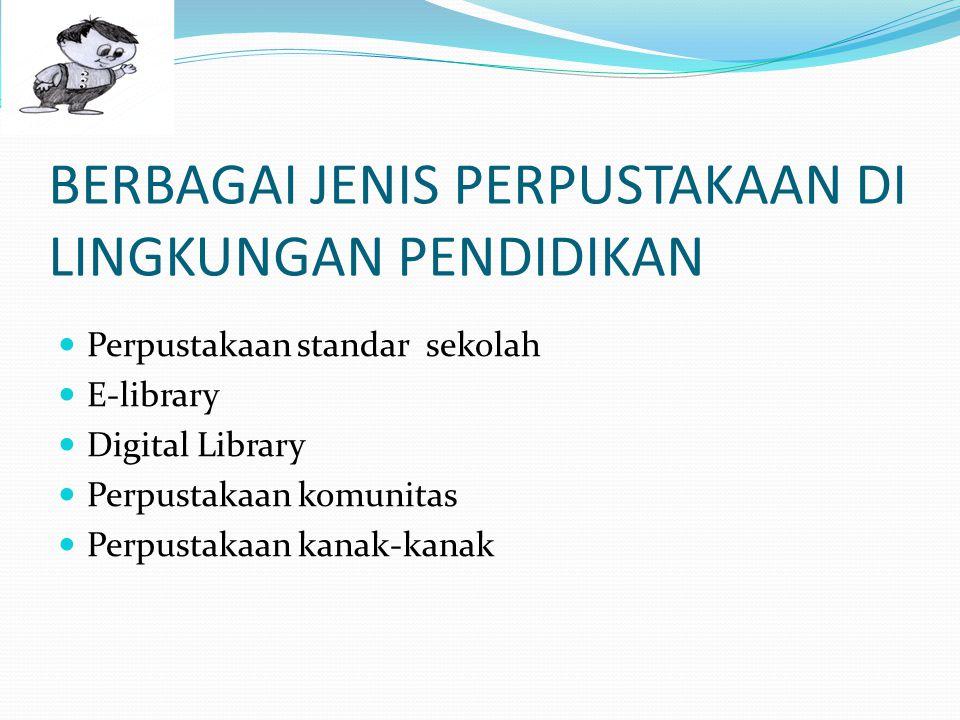 D.2. Ruang Perpustakaan a.Ruang perpustakaan berfungsi sebagai tempat kegiatan peserta didik dan guru memperoleh informasi dari berbagai jenis bahan p