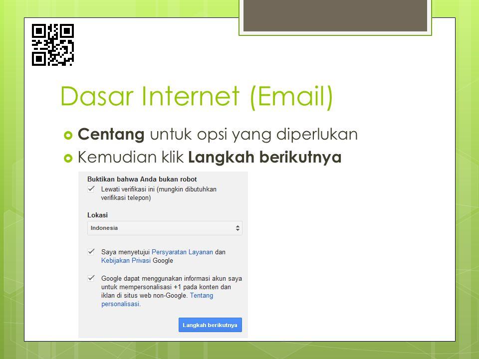 Dasar Internet (Email)  Centang untuk opsi yang diperlukan  Kemudian klik Langkah berikutnya