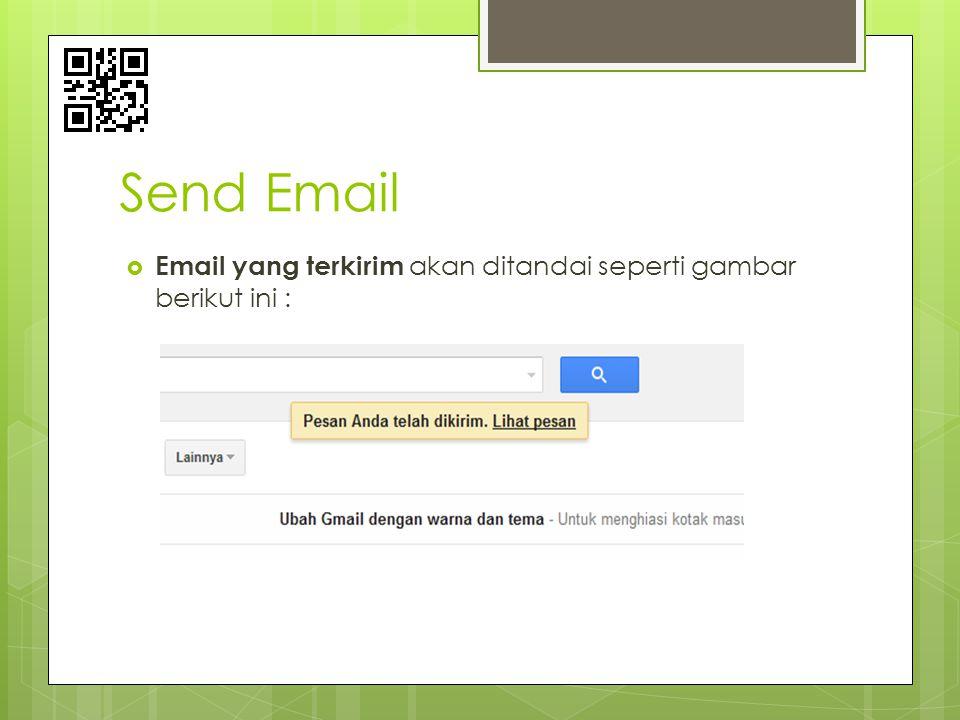 Send Email  Email yang terkirim akan ditandai seperti gambar berikut ini :