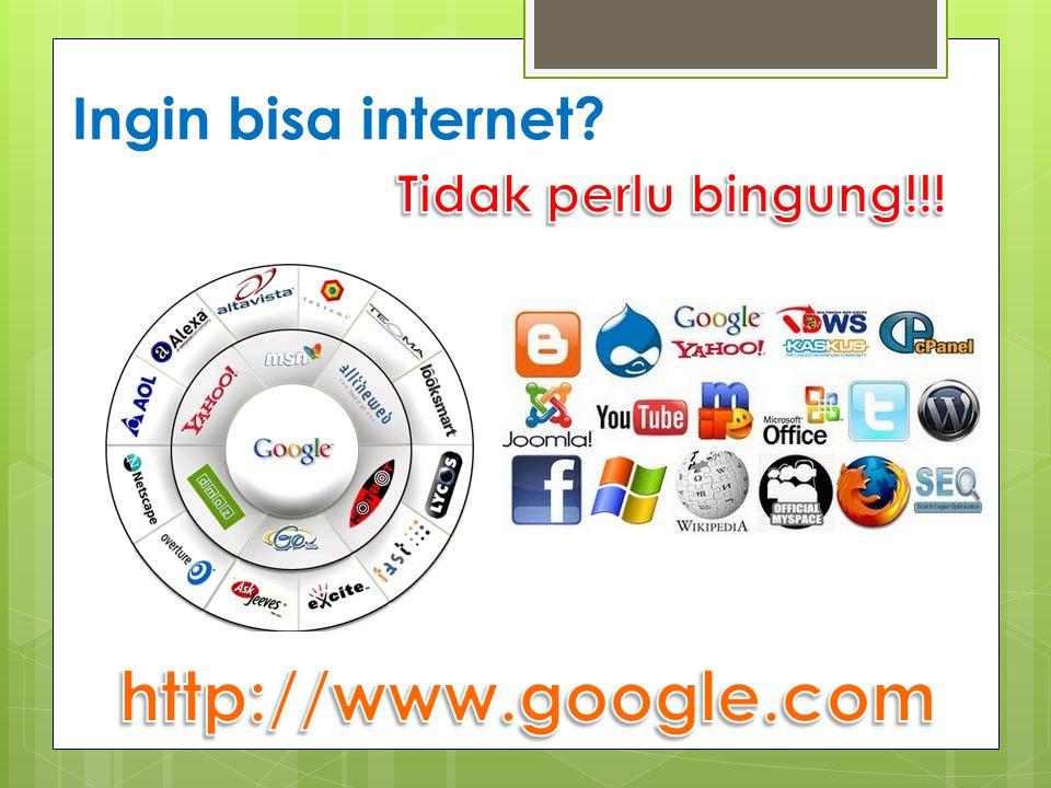 Ingin bisa internet?