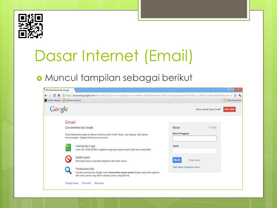 Dasar Internet (Email)  Muncul tampilan sebagai berikut