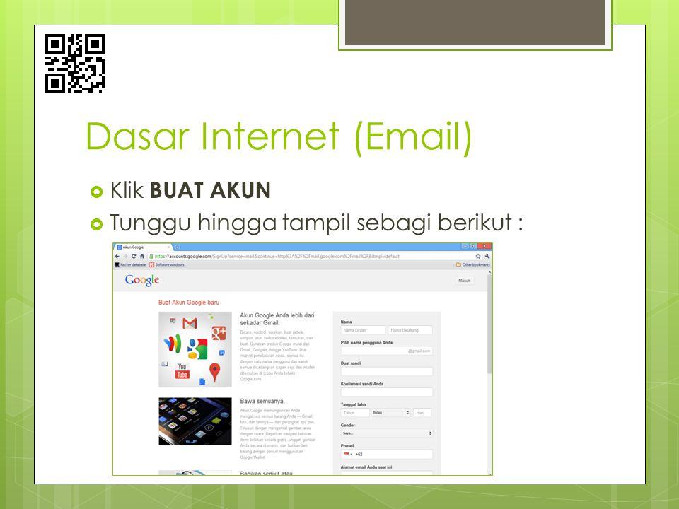 Dasar Internet (Email)  Isikan data anda