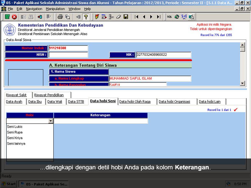 Untuk data hobi, sudah tersedia pilihan kategori hobi pada sistem.