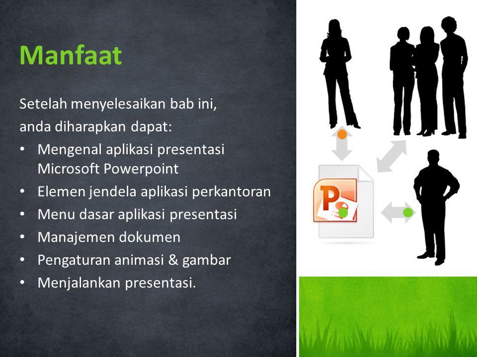 2Indikator 1.Menjelaskan manfaat program presentasi 2. Menggunakan menu dan ikon yang terdapat dalam program pesentasi