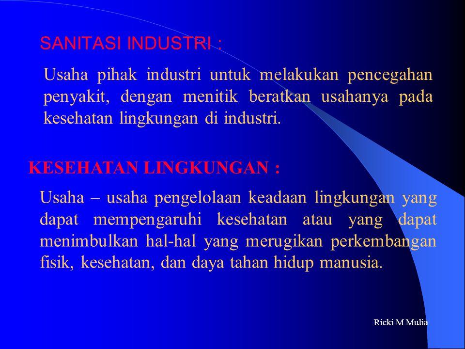 KK & PAK EFISIENSI Industri Kesehatan Lingkungan Ricki M. Mulia