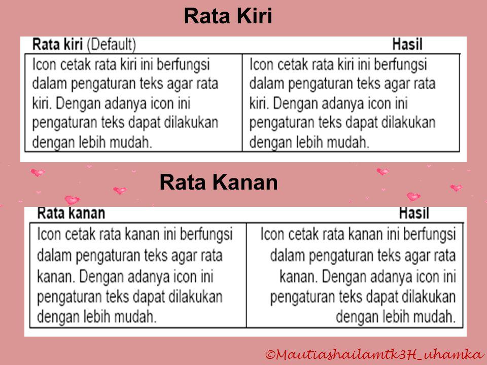 ©Mautiashailamtk3H_uhamka Rata Kiri Rata Kanan