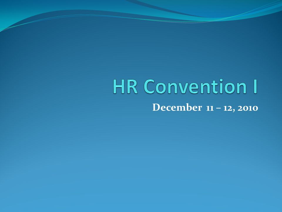December 11 – 12, 2010