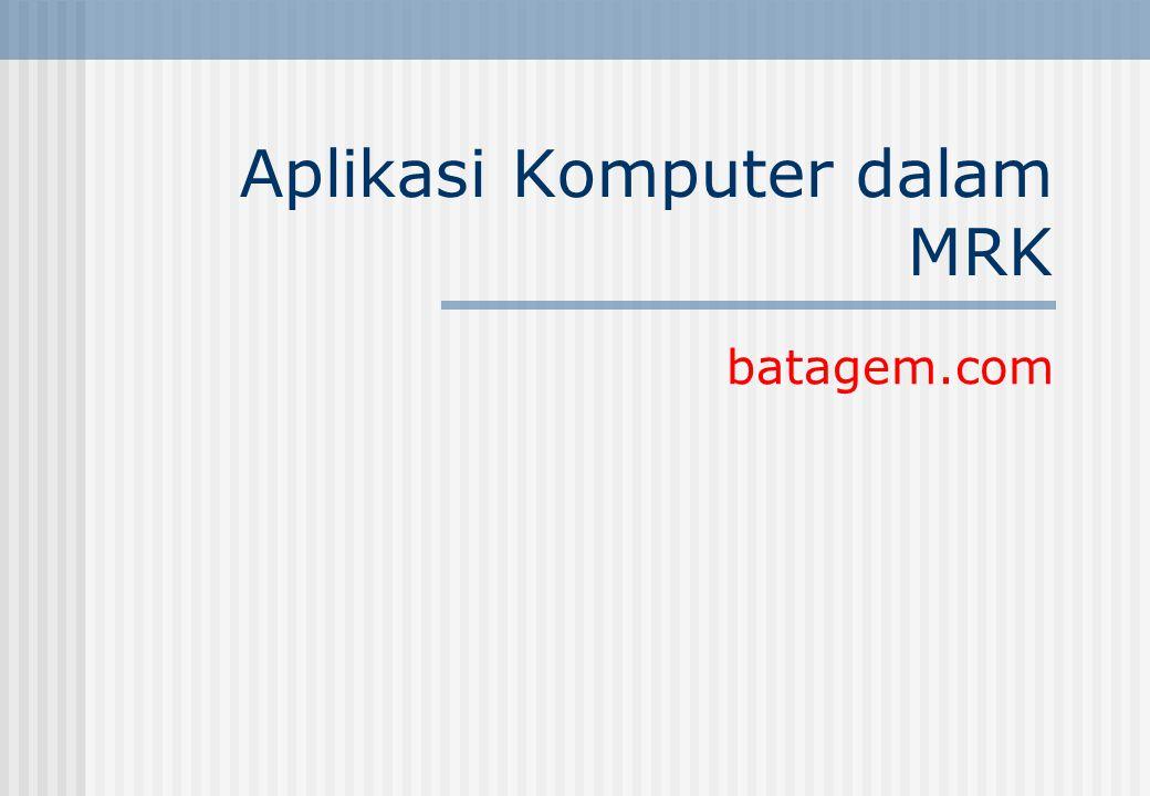 Aplikasi Komputer dalam MRK batagem.com