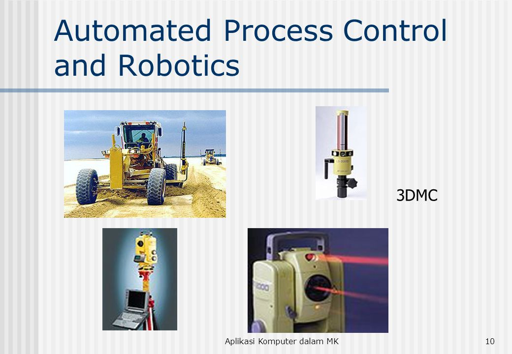 Aplikasi Komputer dalam MK10 Automated Process Control and Robotics 3DMC