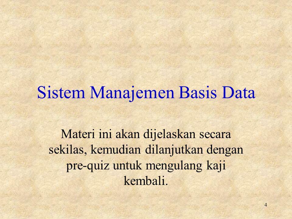 Sistem Manajemen Basis Data 5 Jenjang data