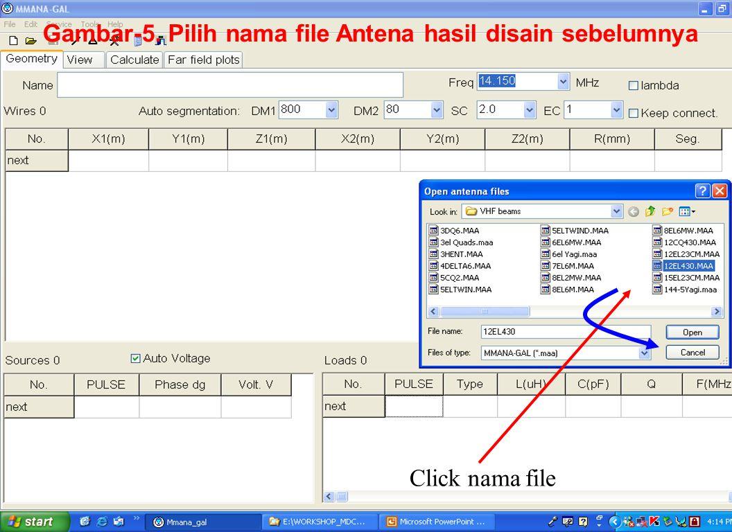 Sulwan Dase-YB8EIPMakassar Digimode Club14 Click nama file Gambar-5. Pilih nama file Antena hasil disain sebelumnya