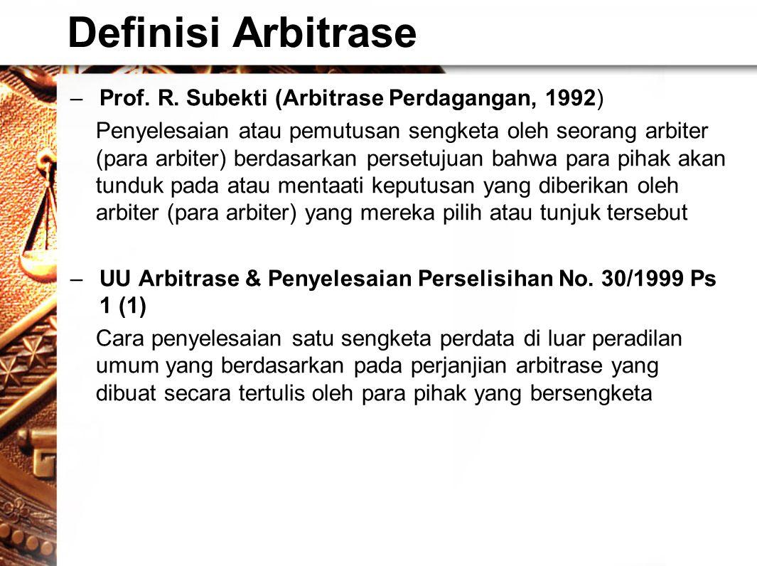 Definisi Arbitrase –Prof.R.