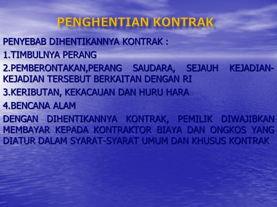 LANGKAH-LANGKAH DALAM PENYELESAIAN MASALAH : 1.PENGHENTIAN KONTRAK 2.PEMUTUSAN KONTRAK (TERMINATION) 3.PENGAMANAN TERHADAP KONTRAK KATEGORI KRITIS 4.KESEPAKATAN TIGA PIHAK (THREE PARTIES AGREEMENT/TPA)