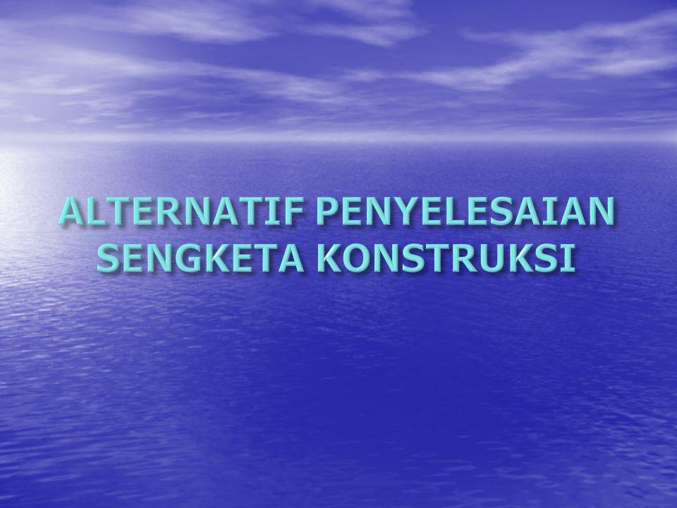 RESIKO KONTRAKTOR ASURANSI BOND RESIKO >> OWNER GANTI RUGI MAX 100 % RESIKO TERBATAS GANTI RUGI TERBATAS