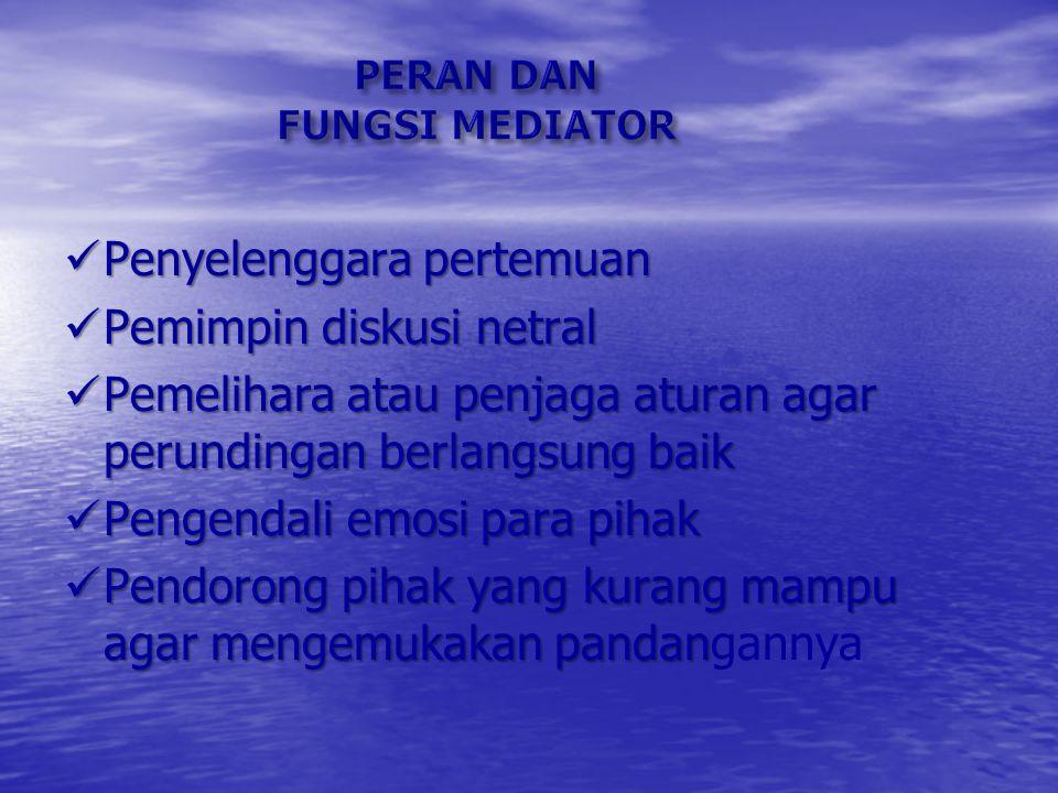 Mediasi adalah sebuah proses penyelesaian sengketa berdasarkan perundingan.