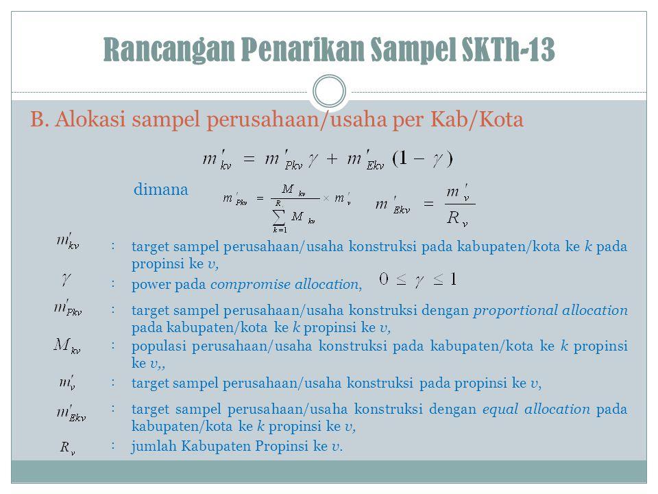 Rancangan Penarikan Sampel SKTh-13 B.