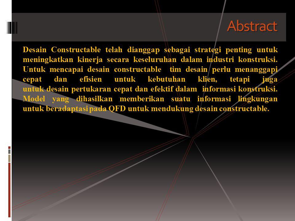 Abstract Desain Constructable telah dianggap sebagai strategi penting untuk meningkatkan kinerja secara keseluruhan dalam industri konstruksi. Untuk m