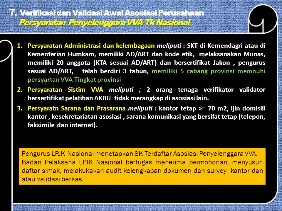 Persyaratan Penyelenggara VVA Tk Nasional 7.
