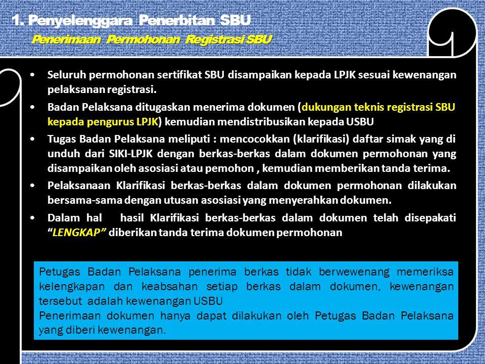 Penerimaan Permohonan Registrasi SBU 1.