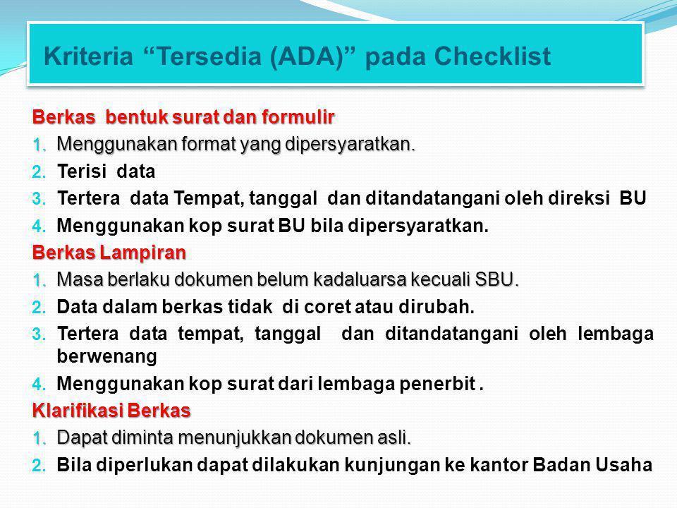 Kriteria Tersedia (ADA) pada Checklist Berkas bentuk surat dan formulir 1.