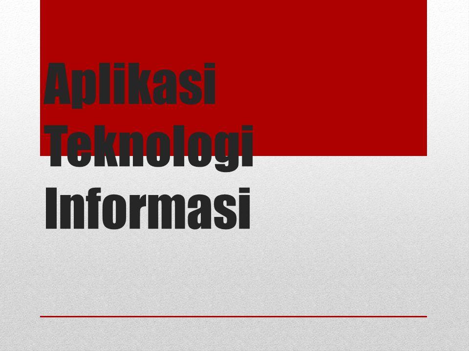 Aplikasi Teknologi Informasi