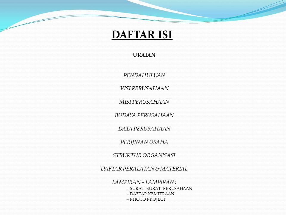 Company Profile CV. BINA PERSADA TEKNIK GENERAL CONTRACTOR & SUPPLIER Alamat Kantor : Link Ramanuju Tegal RT.01 RT 011, Cilegon - BANTEN 42411 Phone :