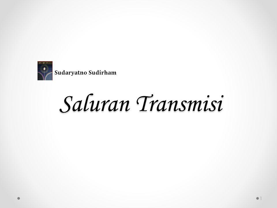 Saluran Transmisi 1 Sudaryatno Sudirham