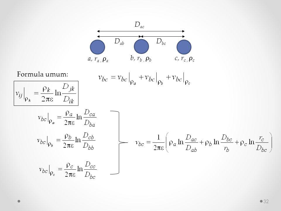 D ab a, r a,  a D ac D bc c, r c,  c b, r b,  b Formula umum: 32