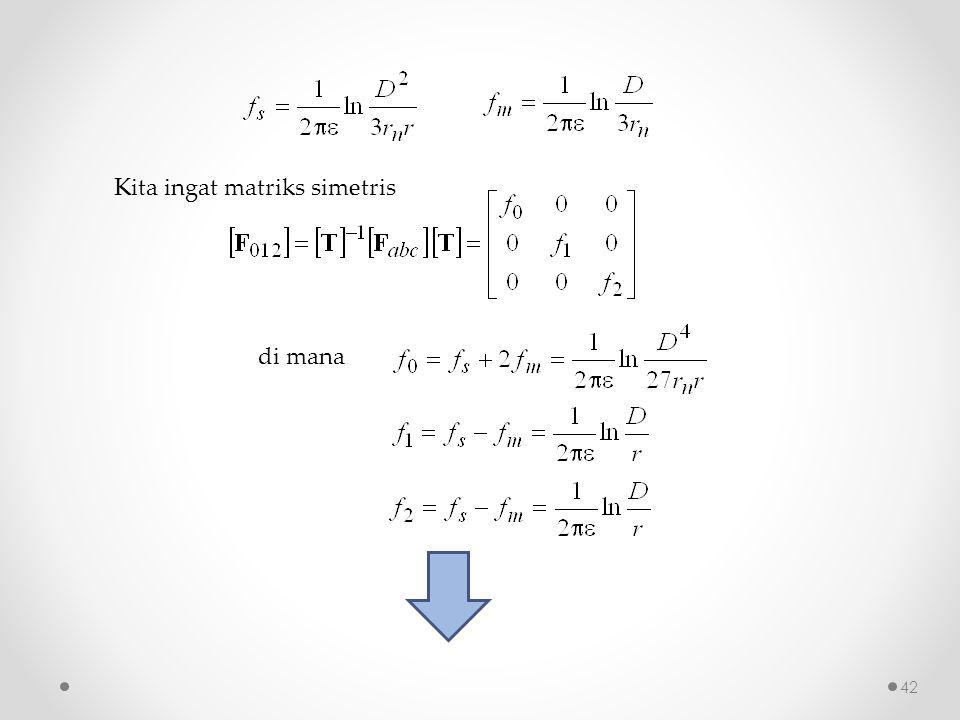 Kita ingat matriks simetris di mana 42