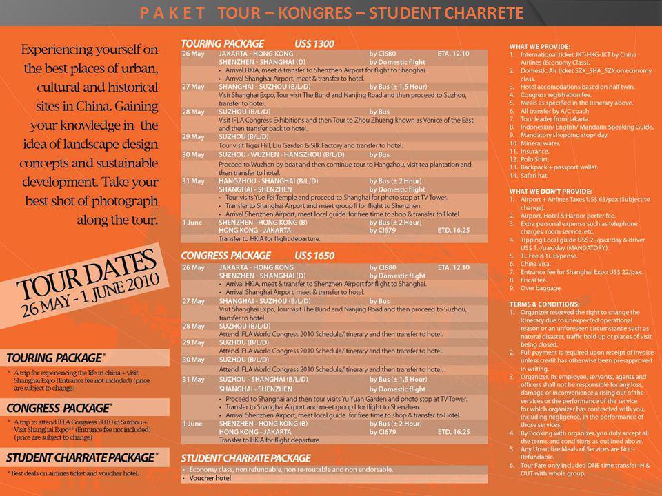 P A K E T TOUR – KONGRES – STUDENT CHARRETE