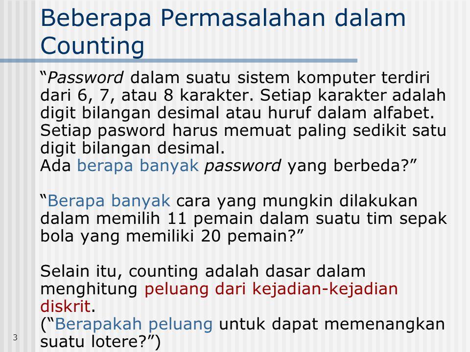 """3 Beberapa Permasalahan dalam Counting """"Password dalam suatu sistem komputer terdiri dari 6, 7, atau 8 karakter. Setiap karakter adalah digit bilangan"""