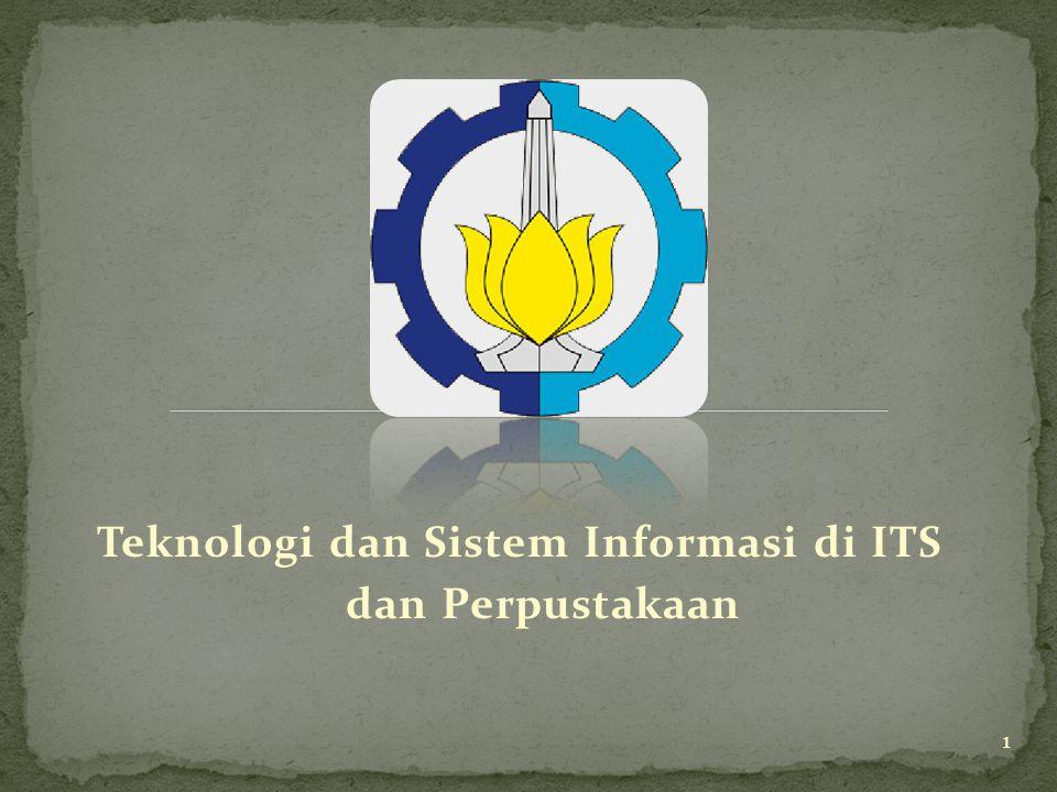 Teknologi dan Sistem Informasi di ITS dan Perpustakaan 1