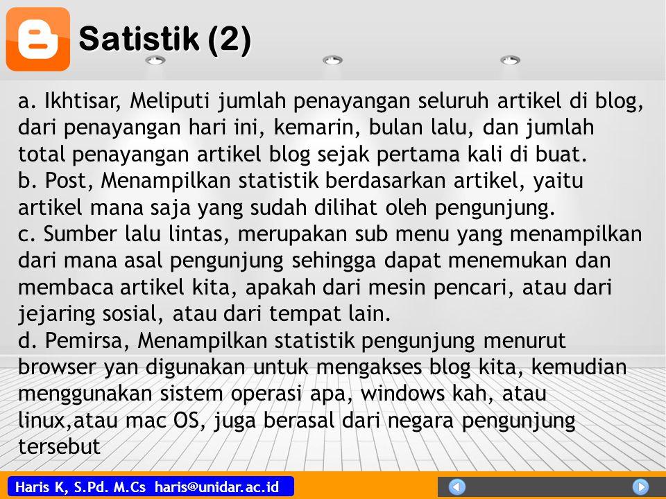 Haris K, S.Pd.M.Cs haris@unidar.ac.id Satistik (2) a.