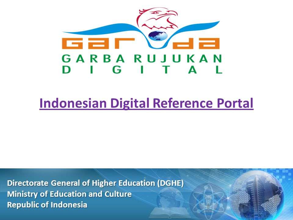 Indonesian Digital Reference Portal   go.id Directorate General of Higher Education (DGHE) Ministry of Education and Culture Republic of Indonesia
