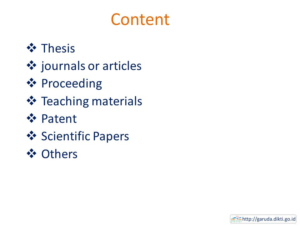 Content  Thesis  journals or articles  Proceeding  Teaching materials  Patent  Scientific Papers  Others