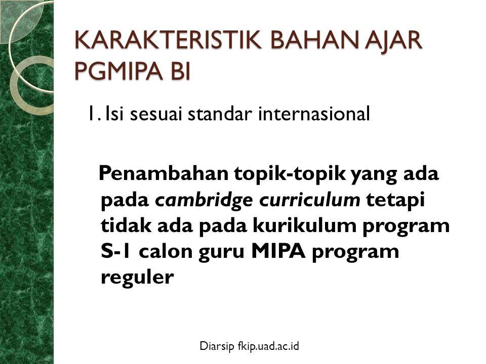 Diarsip fkip.uad.ac.id Karakteristik……..2. Ditulis dalam bahasa internasional 3.