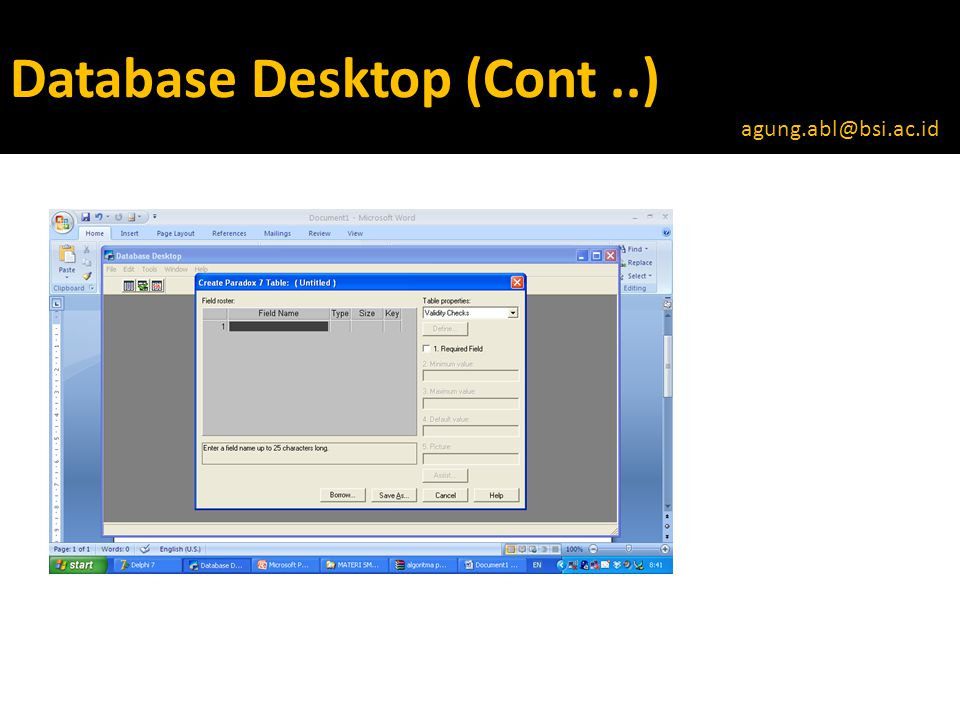 Database Desktop (Cont..) Klik Combo table properties Pilih  Secondary Index Klik Tombol  Define agung.abl@bsi.ac.id